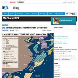 Una bomba geopolitica nel Mar Cinese Meridionale - Mappa Mundi - Blog - Repubblica.it
