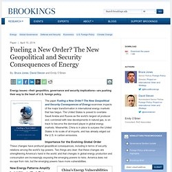 The New Geopolitical and Security Consequences of Energy