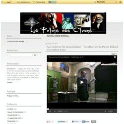 Nouvel Ordre Mondial - L'incroyable… - Thrive : Que… - « Deux cris dans la… - Pierre Hillard sur… - Pierre Hillard à… - Le Palais des Clowns