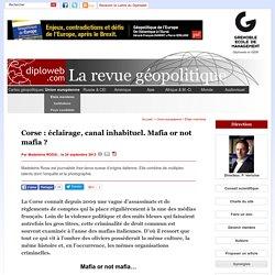 Géopolitique de la Corse. Mafia or not mafia ? M. ROSSI