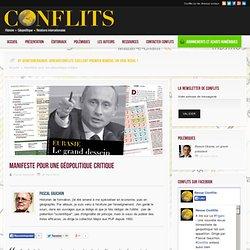 Manifeste pour une géopolitique critique, par Pascal Gauchon – Éditoriaux