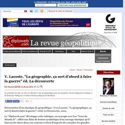 """Classique géopolitique: Yves Lacoste, """"La géographie, ça (...)"""