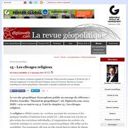 P. Gourdin. Manuel de géopolitique. Les clivages religieux - Manuel de géopolitiqu