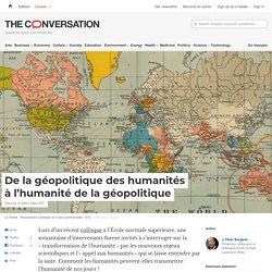 De la géopolitique des humanités àl'humanité delagéopolitique