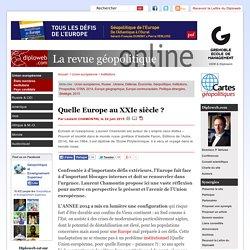 Géopolitique. Quelle Europe au XXIe siècle ? L. CHAMONTIN