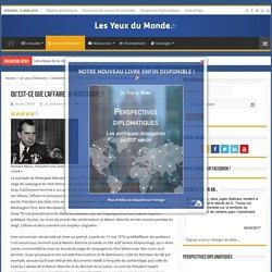 Qu'est-ce que l'affaire du Watergate ? – Les Yeux du Monde : actualité, géopolitique et relations internationales