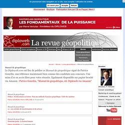 Manuel de géopolitique - Diploweb.com, revue geopolitique, articles, cartes, relations internationales