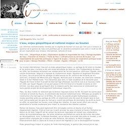 L'eau, enjeu géopolitique et national majeur au Soudan