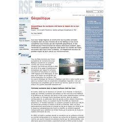 Géopolitique du nucléaire civil dans la région de la mer Baltique