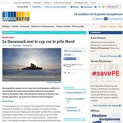Géopolitique : Le Danemark met le cap sur le pôle Nord