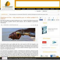 Géopolitique de l'eau : vingt propositions pour un meilleur partage de la ressource