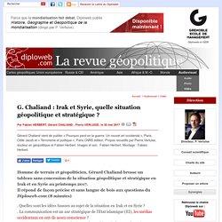 Vidéo. Gérard Chaliand. La situation géopolitique et stratégique en Syrie et en Irak. Sans langue de bois.