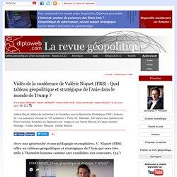 Vidéo Conférence de V. Niquet (FRS): Quel tableau géopolitique et stratégique de l'Asie ?