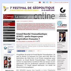 Géopolitique du TTIP, TAFTA, GMT Grand marché transatlantique