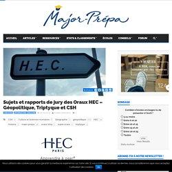 Sujets et rapports de jury des Oraux HEC – Géopolitique, Triptyque et CSH - Major-Prépa
