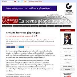 Meilleures revues géopolitiques, relations internationales, (...) - Actualité des revues