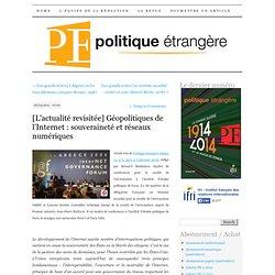 Géopolitiques de l'Internet : souveraineté et réseaux numériques