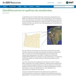 Géoréférencement et systèmes de coordonnées