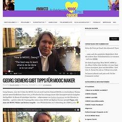 Georg Siemens gibt Tipps für MOOC Maker