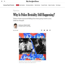 Why George Floyd Won't Be the Last American Killed by the Police