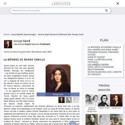 Aurore Dupin baronne Dudevant dite George Sand
