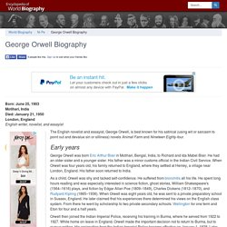 George Orwell Biography - life, family, parents, name, story, wife, school, mother, book