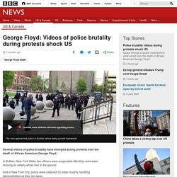 George Floyd: Videos of police brutality during protests shock US
