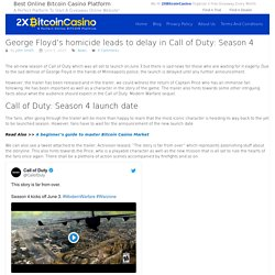 George Floyd's homicide leads to delay in Call of Duty: Season 4