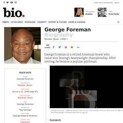George Foreman - Minister, Boxer