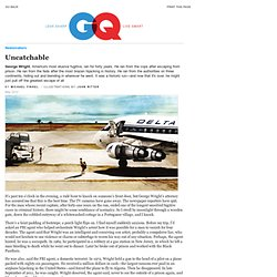 George Wright Fugitive Story - Uncatchable GQ May 2012: Newsmakers