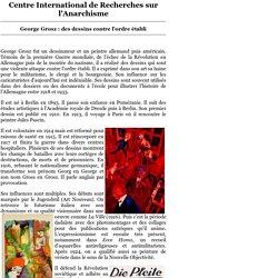 CIRA - George Grosz: des dessins contre l'ordre établi