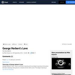 George Herbert's Love by Mike Klassen on Prezi