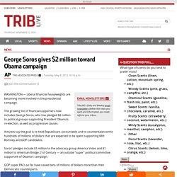 George Soros donne 2 millions de dollars à la campagne d'Obama