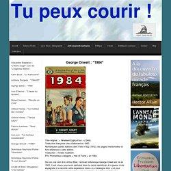 "George Orwell : ""1984"" - Tu peux courir !"