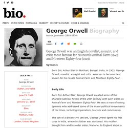 George Orwell - Author, Journalist