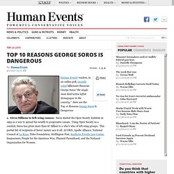 George Soros: Top 10 Reasons He Is Dangerous