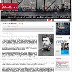 Georges Bizet [1838 – 1875] - resmusica.com