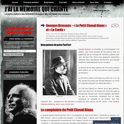Georges Brassens – «Le Petit Cheval blanc et «La Corde
