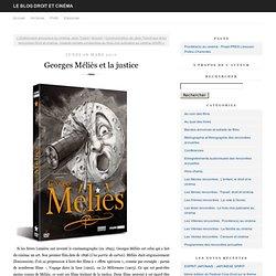 Georges Méliès et la justice
