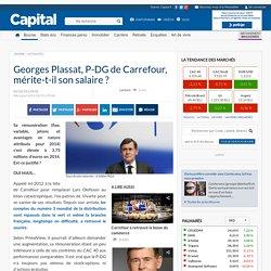 Georges Plassat, P-DG de Carrefour, mérite-t-il son salaire