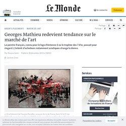 Georges Mathieu redevient tendance