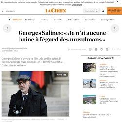 Georges Salines: «Je n'ai aucune haine à l'égard des musulmans» - La Croix