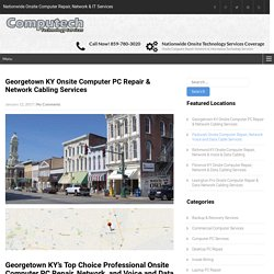 Georgetown KY Onsite Computer PC Repair & Network Cabling Services