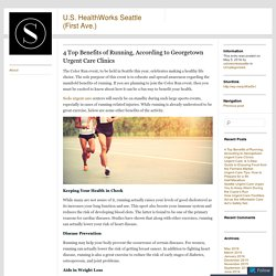 4 Top Benefits of Running, According to Georgetown Urgent Care Clinics