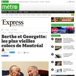 Berthe et Georgette: les plus vieilles colocs de Montréal