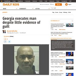 Georgia Executes Man - Little Evidence Of Guilt