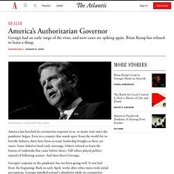 Georgia Governor Brian Kemp Has Bungled the Pandemic