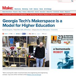 Georgia Tech's Makerspace is a Model for Higher Education