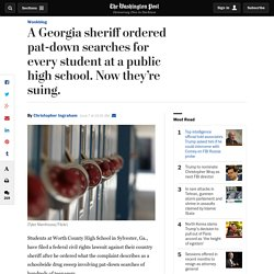 A Georgia sheriff ordered pat-down searches for every student at a public high school. Now they're suing.