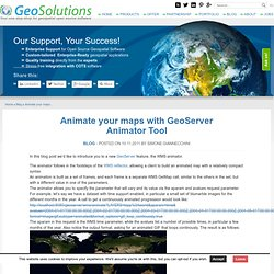 Animate your maps with GeoServer Animator Tool